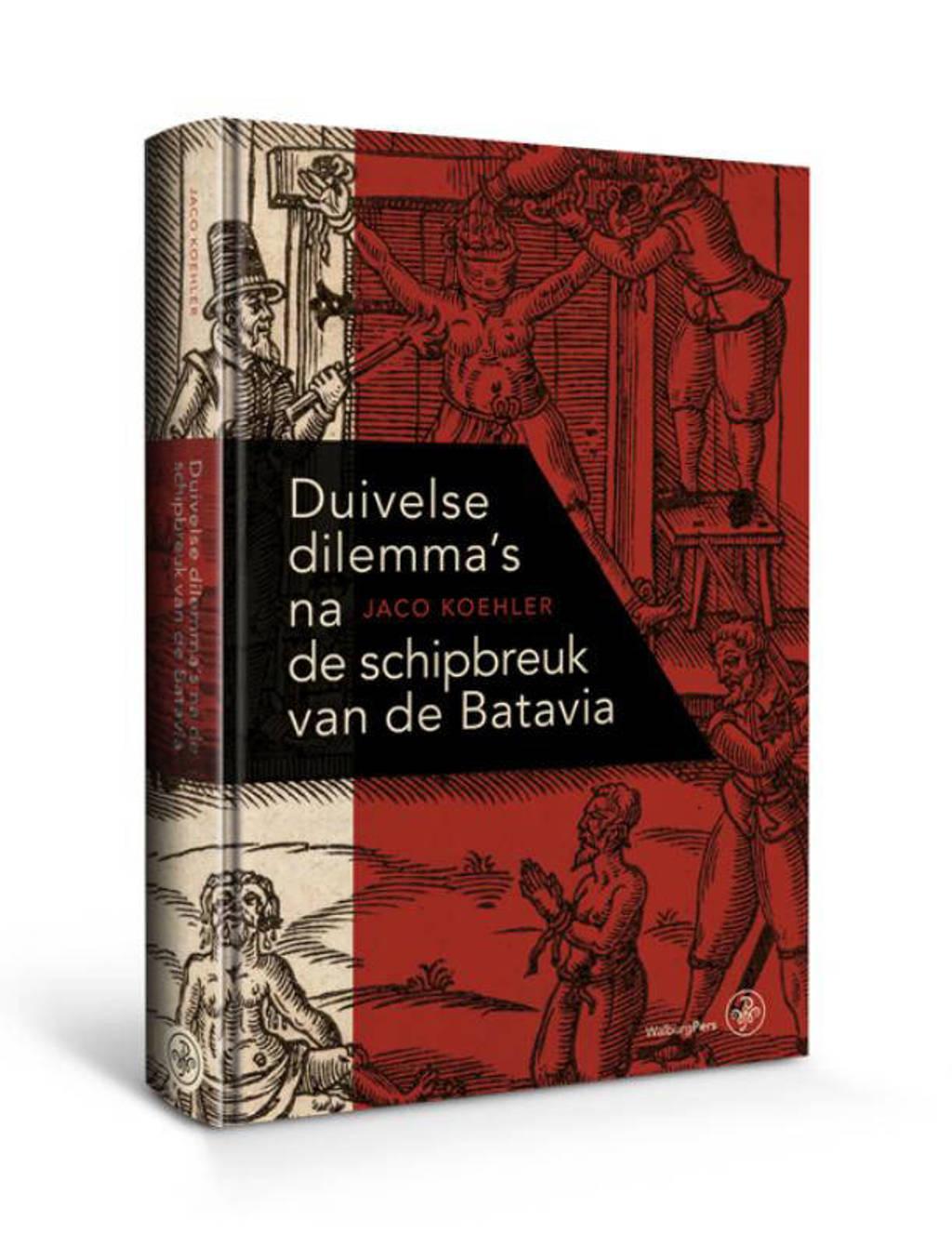 Duivelse dilemma's na de schipbreuk van de Batavia - Jaco Koehler