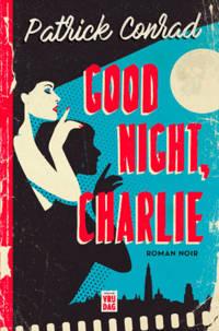 Good night, Charlie - Patrick Conrad