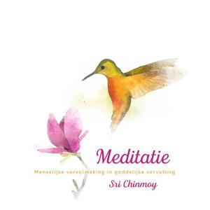 Meditatie- Sri Chinmoy