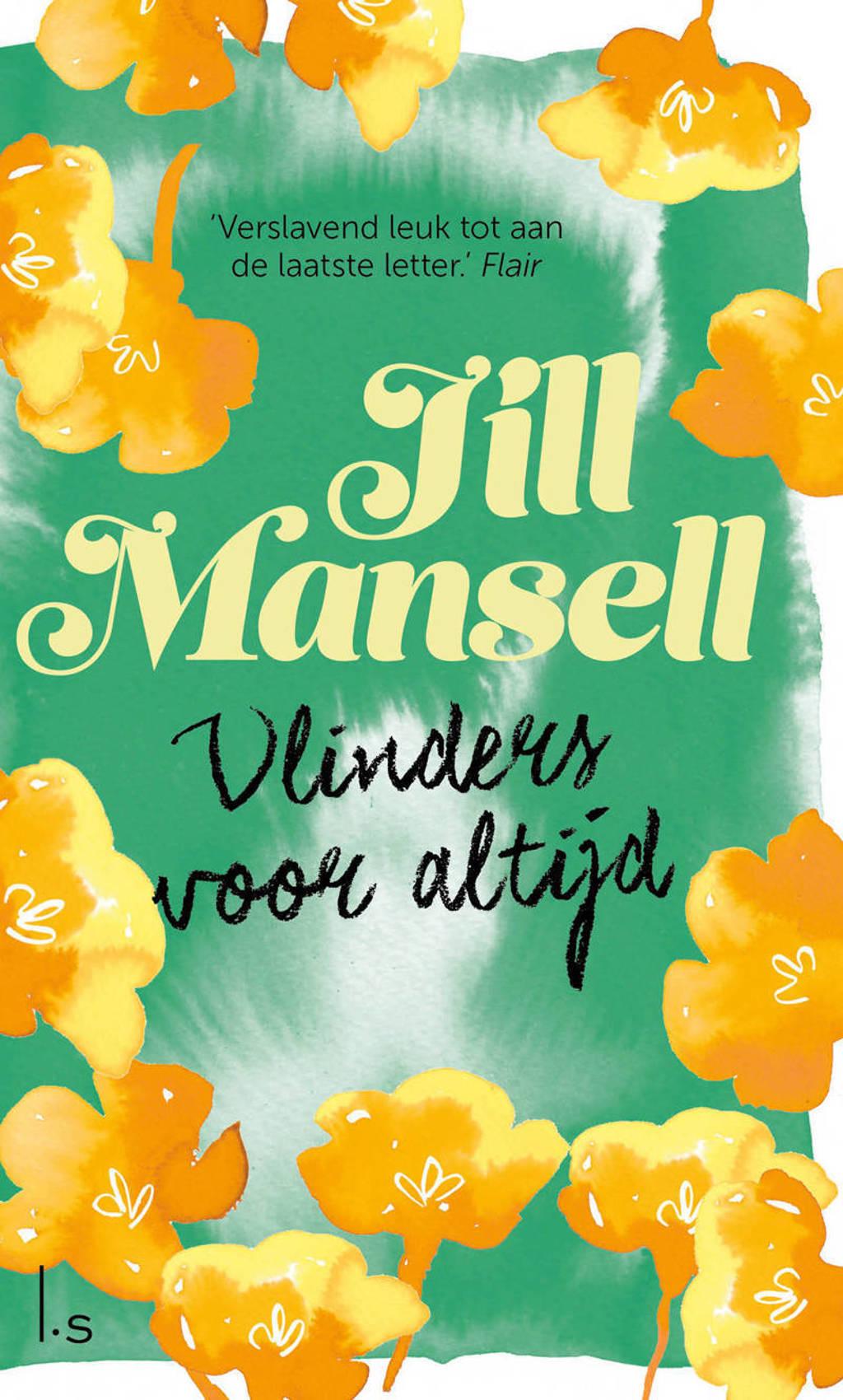 Vlinders voor altijd - Jill Mansell