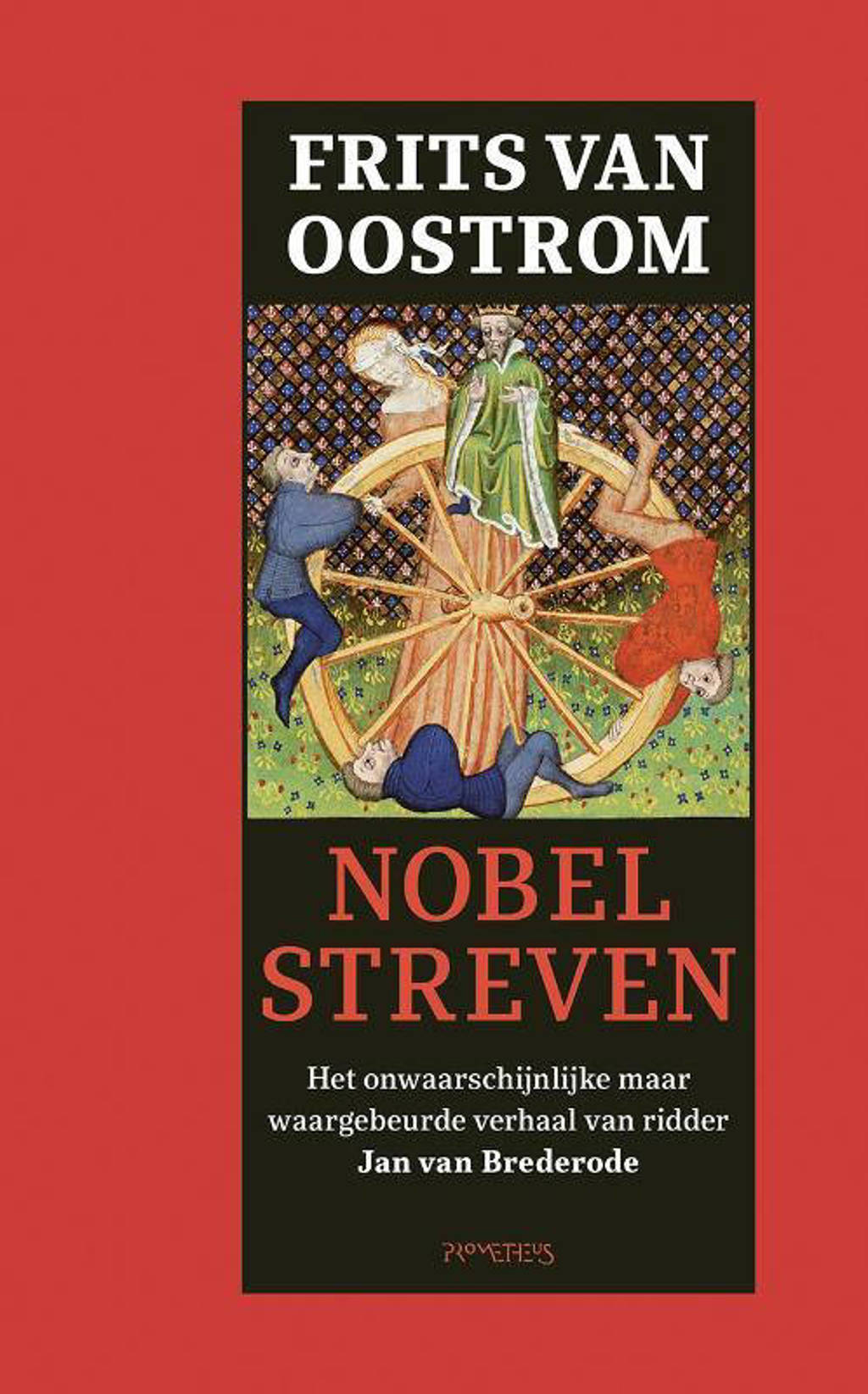Nobel streven - Frits van Oostrom