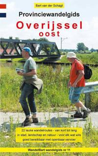 Provinciewandelgidsen: Provinciewandelgids Overijssel Oost - Bart van der Schagt