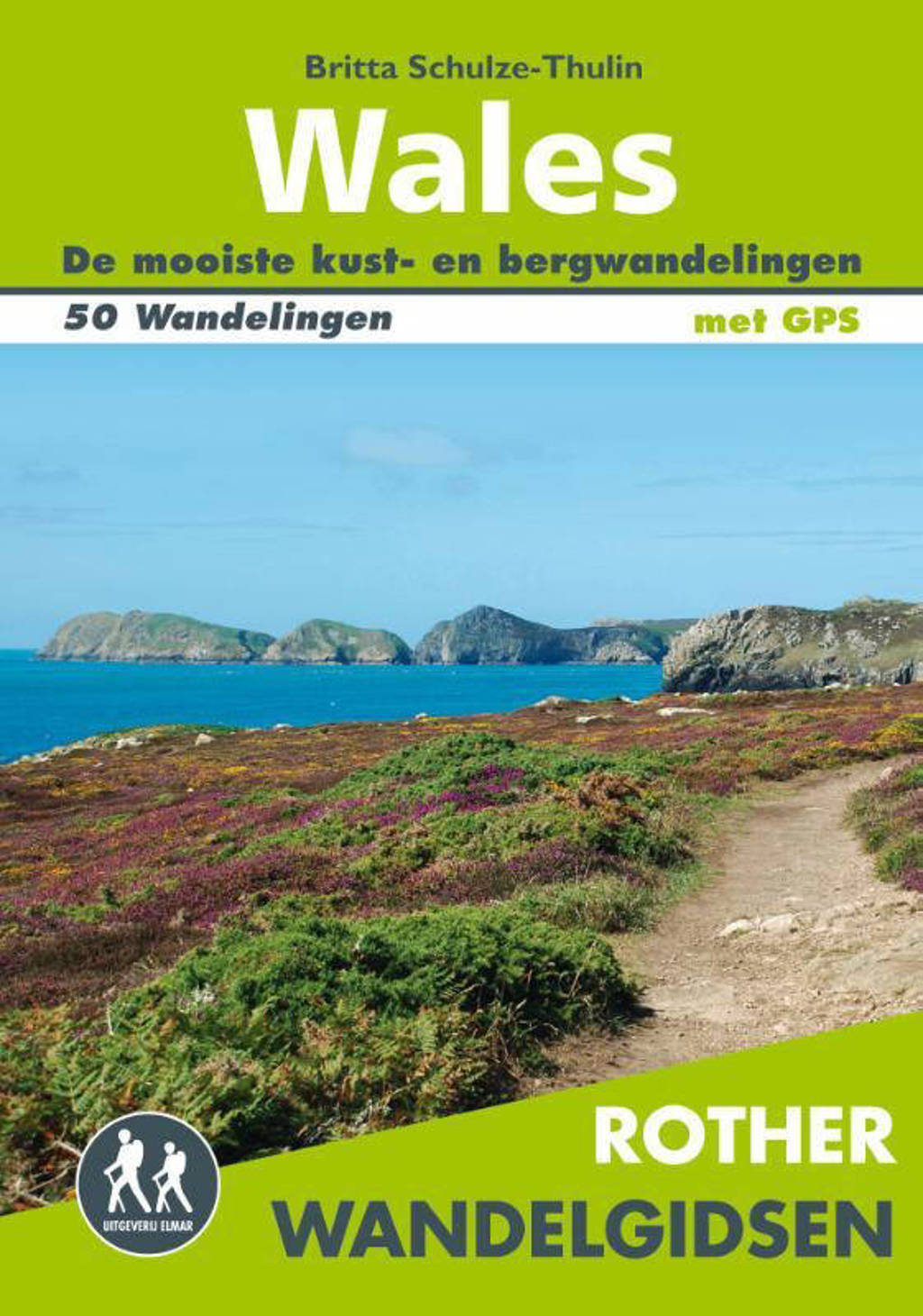 Rother wandelgids Wales - Britta Schulze-thulin