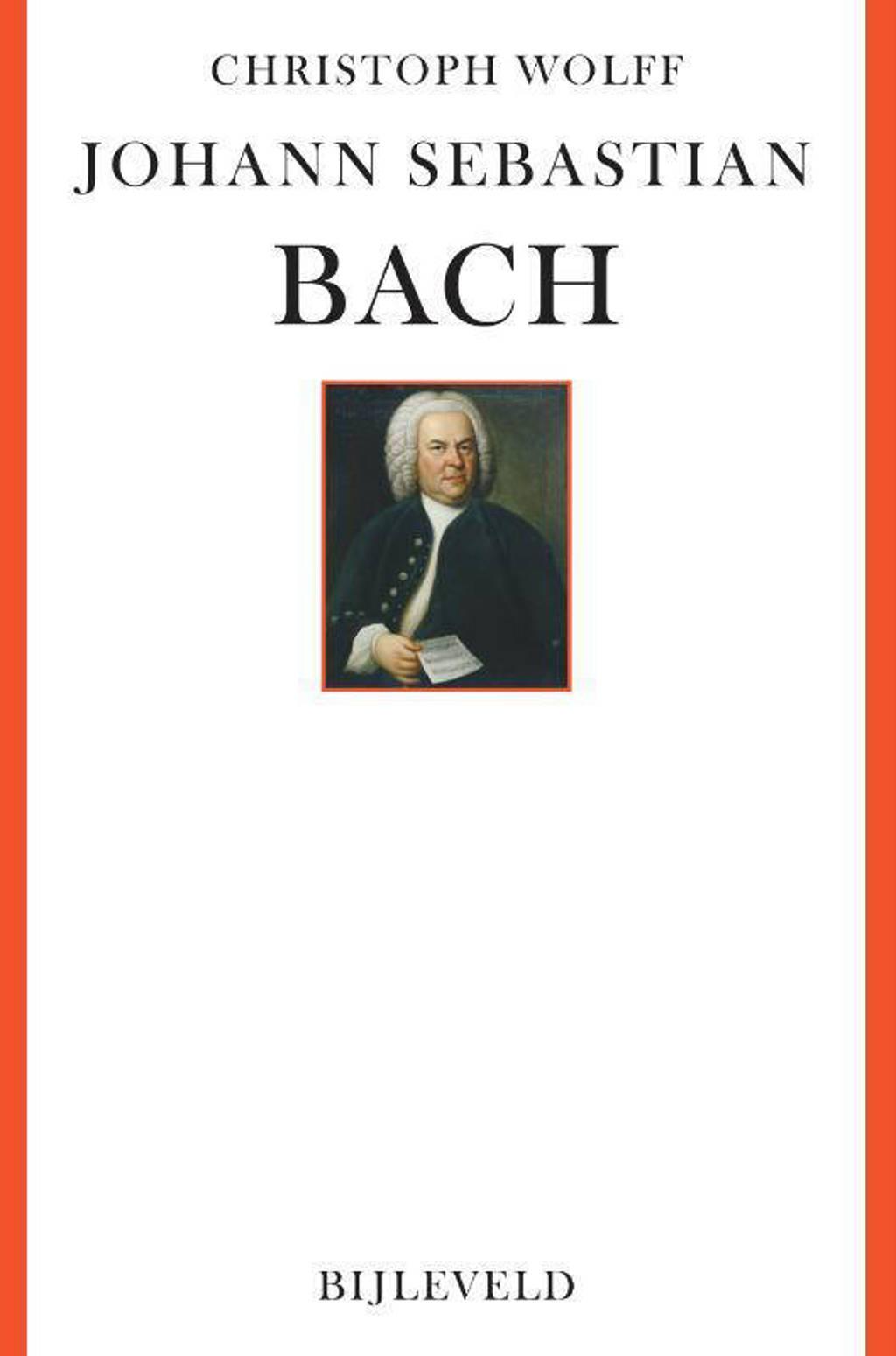 Johann Sebastian Bach - Christoph Wolff