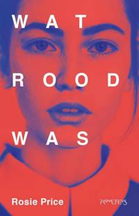 Wat rood was - Rosie Price en Gerda Baardman