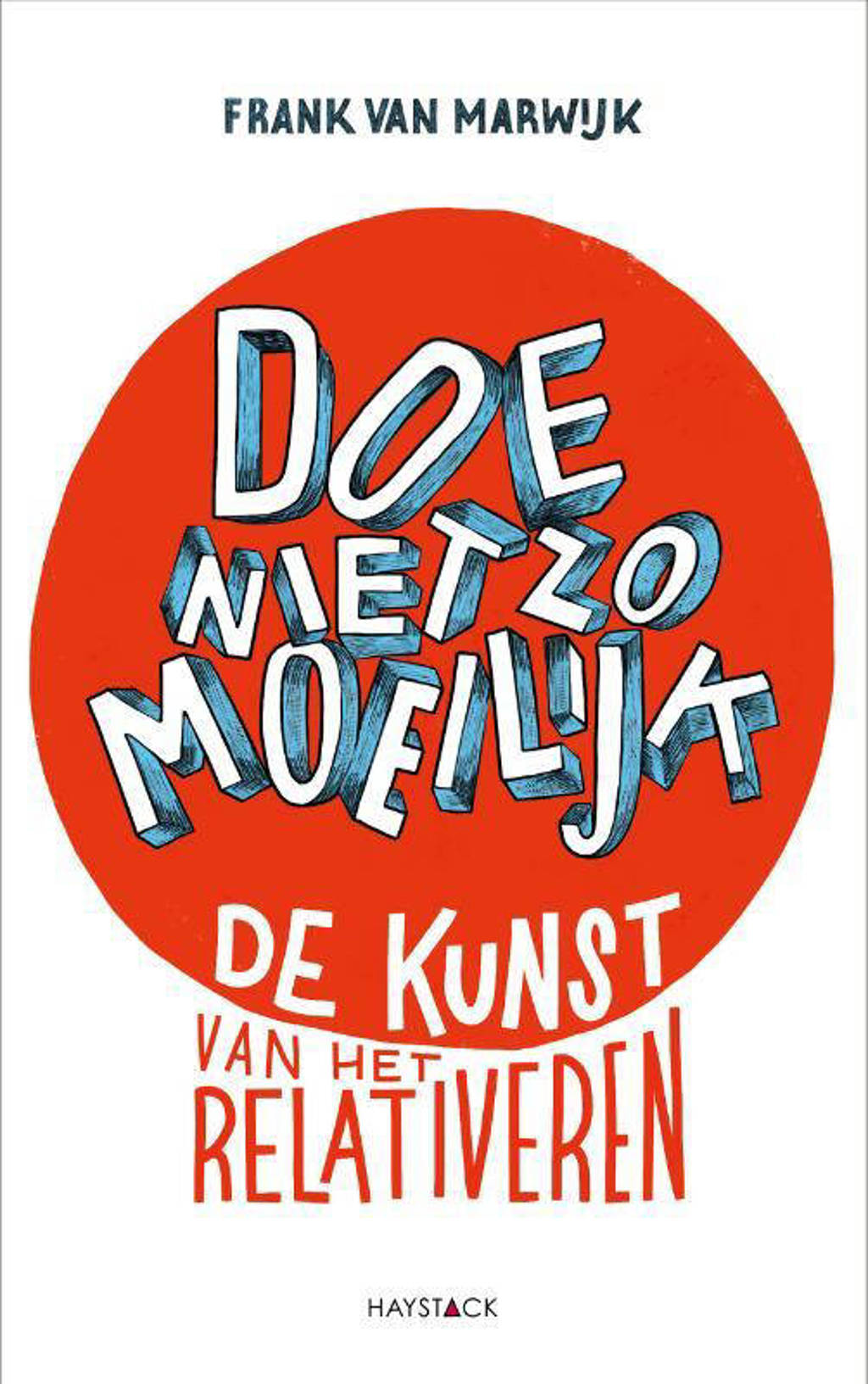 Doe niet zo moeilijk - Frank van Marwijk