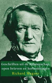 Geschriften uit de nalatenschap, open brieven en herinneringen - Richard Wagner