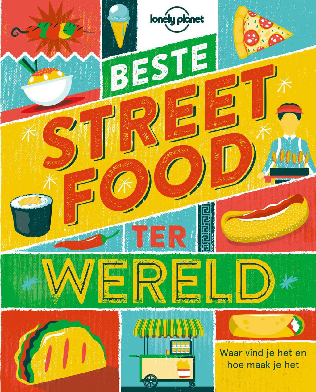 Lonely planet: Beste streetfood ter wereld - Lonely Planet