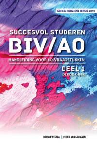 Succesvol Studeren voor BIV/AO: Succesvol Studeren voor BIV/AO Handleiding voor AO-vraagstukken - Brenda Westra en Esther van Grunsven