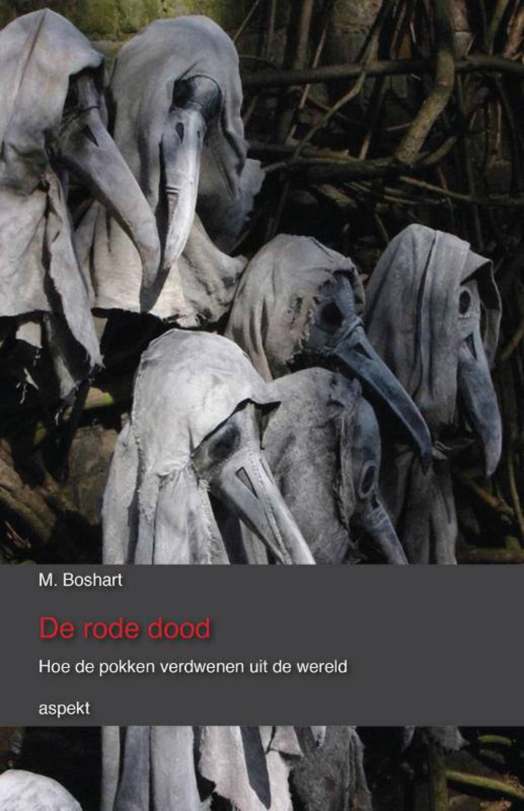 De rode dood - M. Boshart