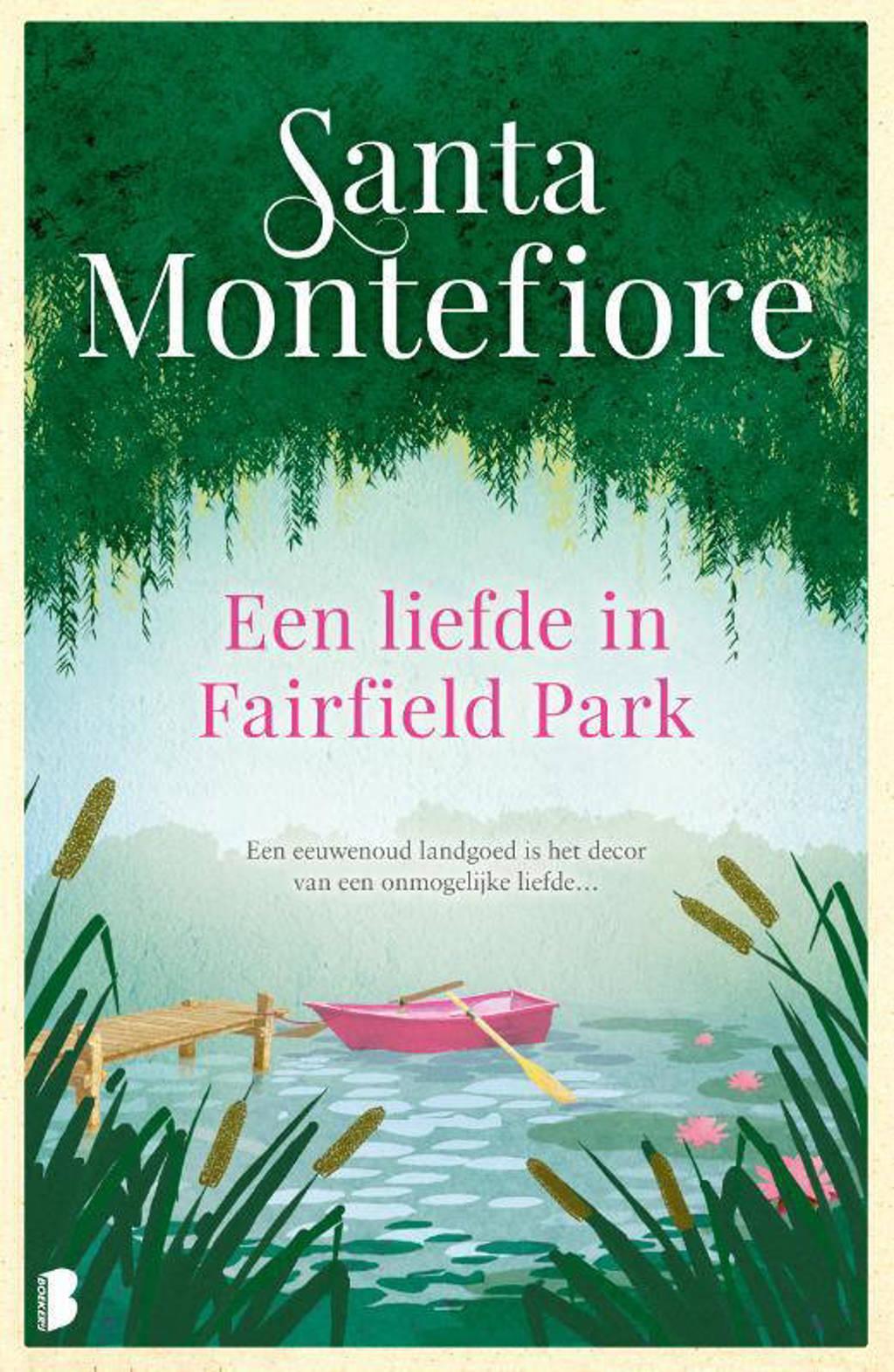 Een liefde in Fairfield Park - Santa Montefiore