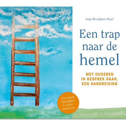 Een trap naar de Hemel - Anja Bruijkers