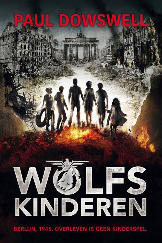 Wolfskinderen - Paul Dowswell