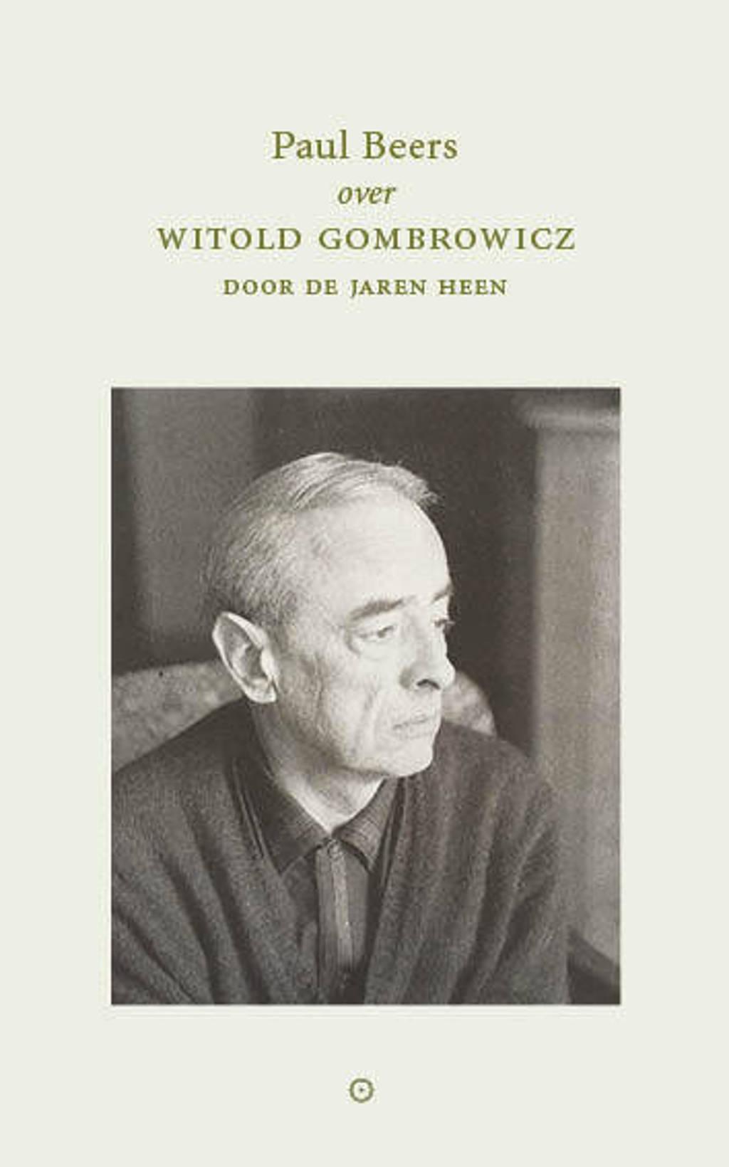Witold Gombrowicz door de jaren heen - Paul Beers