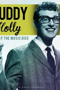 Buddy Holly - The day the music died  (CD)