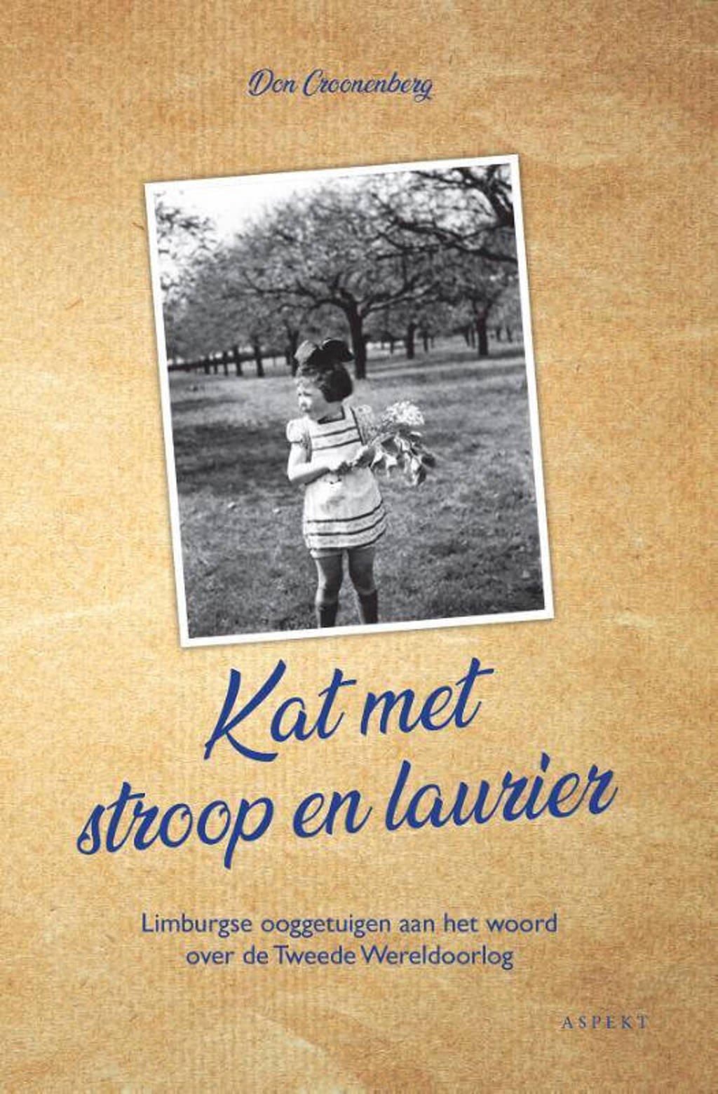Kat met stroop en laurier - Don Croonenberg