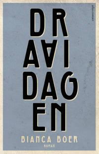 Draaidagen - Bianca Boer