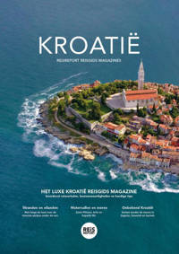 REiSREPORT reisgids magazines: Kroatië - Godfried van Loo en Marlou Jacobs