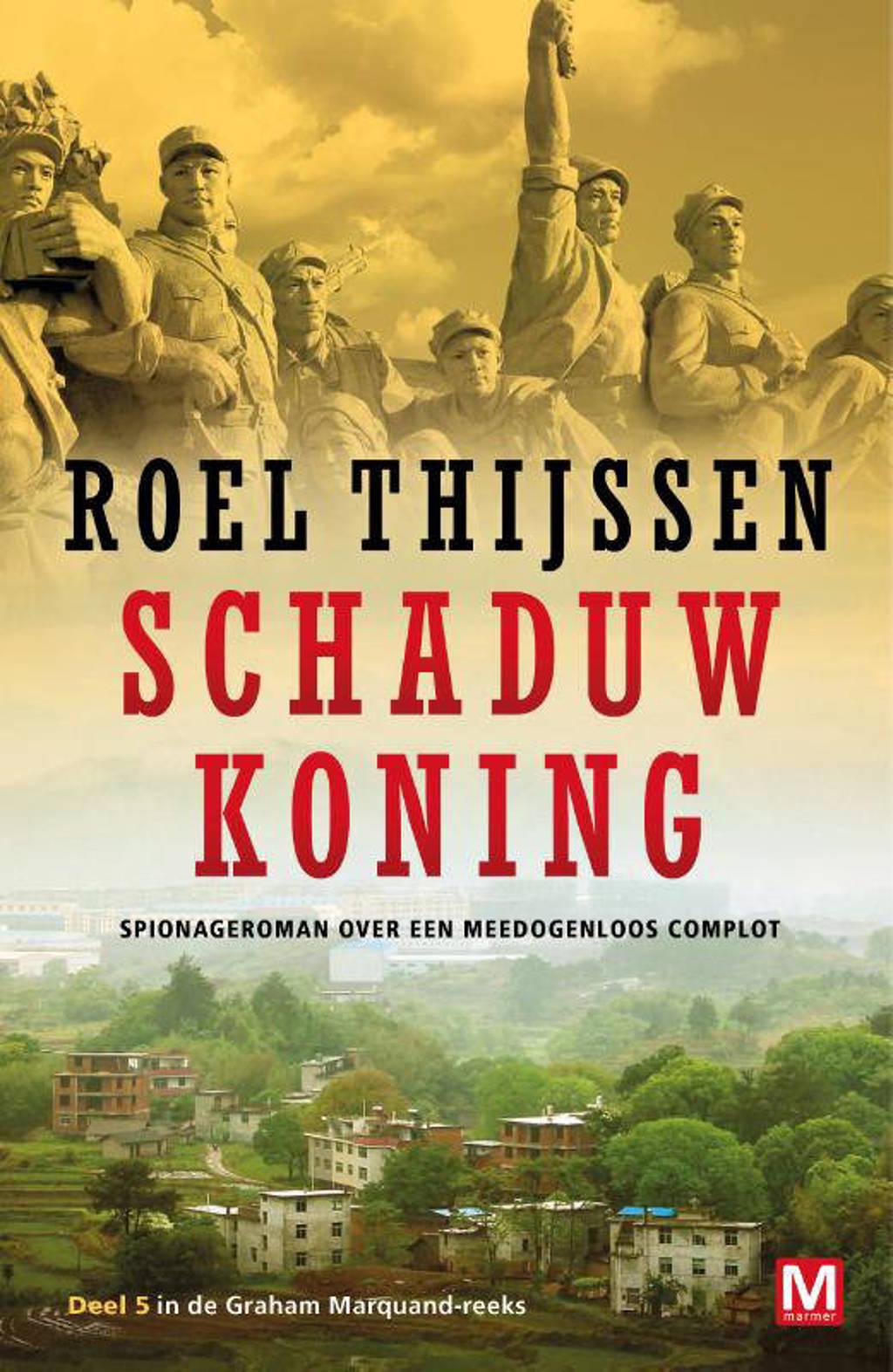 Graham Marquand-reeks: Schaduwkoning - Roel Thijssen