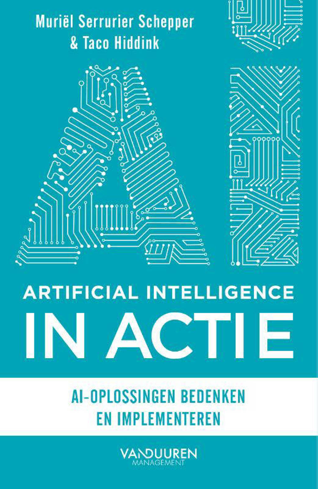Artificial Intelligence in actie - Muriël Serrurier Schepper en Taco Hiddink