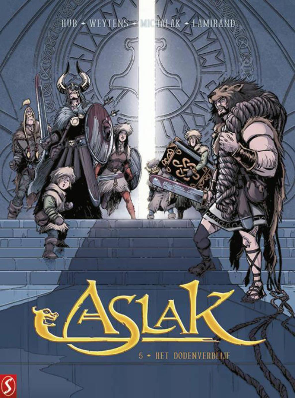 Aslak: Het dodenverblijf - Emmanuel Michalak, Fred Weytens en Hub