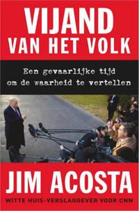 Vijand van het volk - Jim Acosta