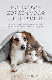Holistisch zorgen voor je huisdier - Niki J. Senior