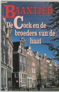 Baantjer: De Cock en de broeders van de haat - A.C. Baantjer