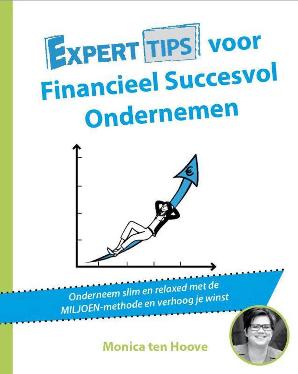 Experttips boekenserie: Experttips voor Financieel Succesvol Ondernemen - Monica ten Hoove
