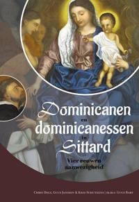 Dominicanen en dominicanessen in Sittard - Chris Dols, Guus Janssen en Kees Schultgens