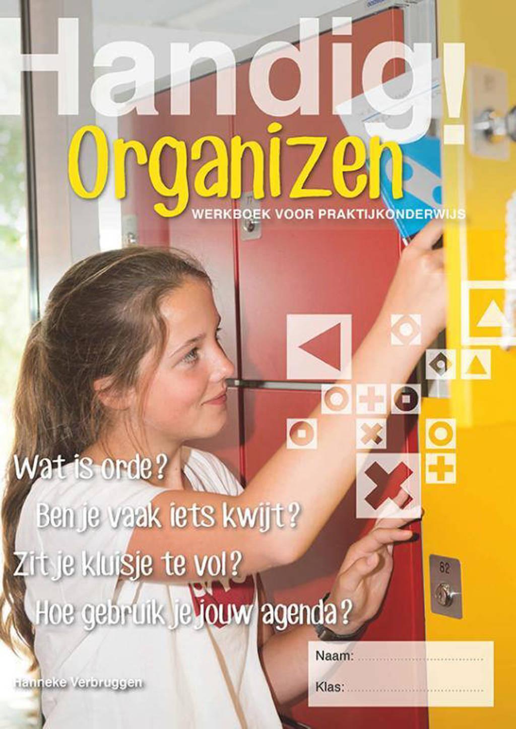Handig! Organizen - Hanneke Verbruggen