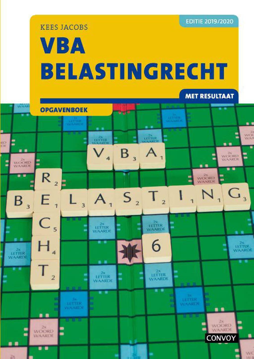 VBA Belastingrecht 2019-2020 Opgavenboek - C.J.M. Jacobs