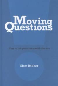 Moving Questions - Siets Bakker