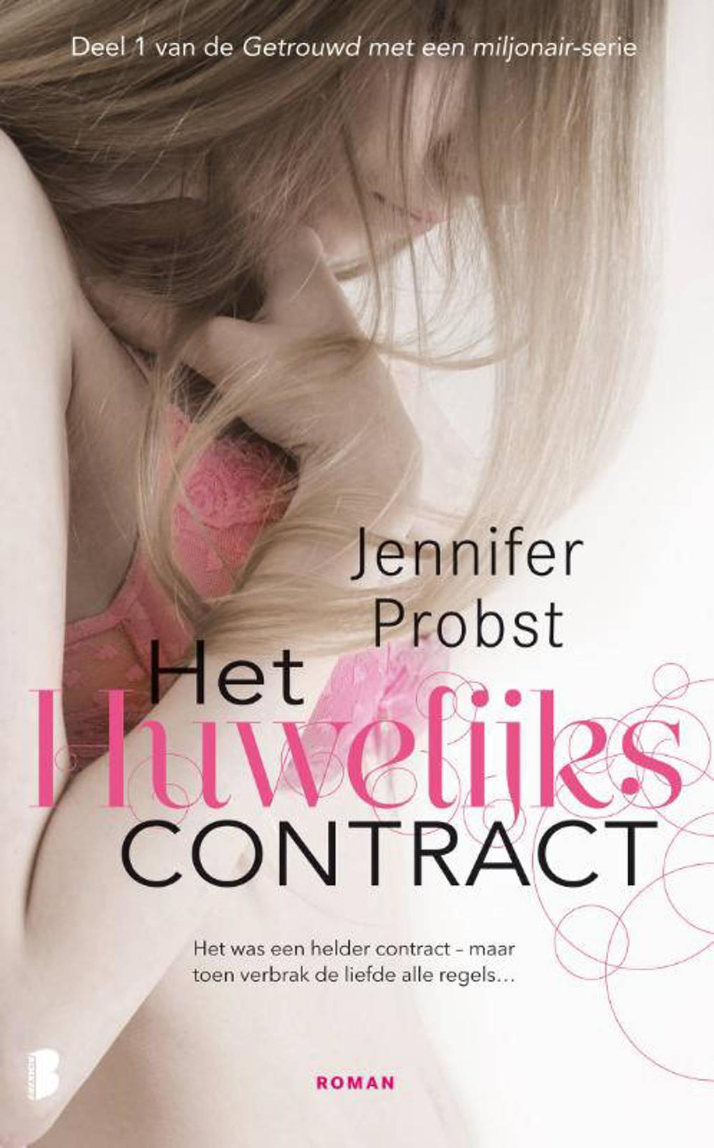 Getrouwd met een miljonair: Het huwelijkscontract - Jennifer Probst