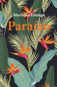 Paraiso - Martinus Eisenga