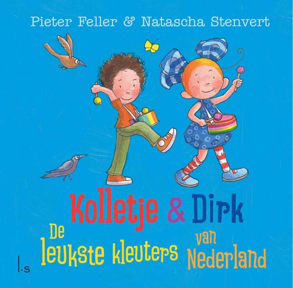 Kolletje & Dirk: De leukste kleuters van Nederland - Pieter Feller en Natascha Stenvert