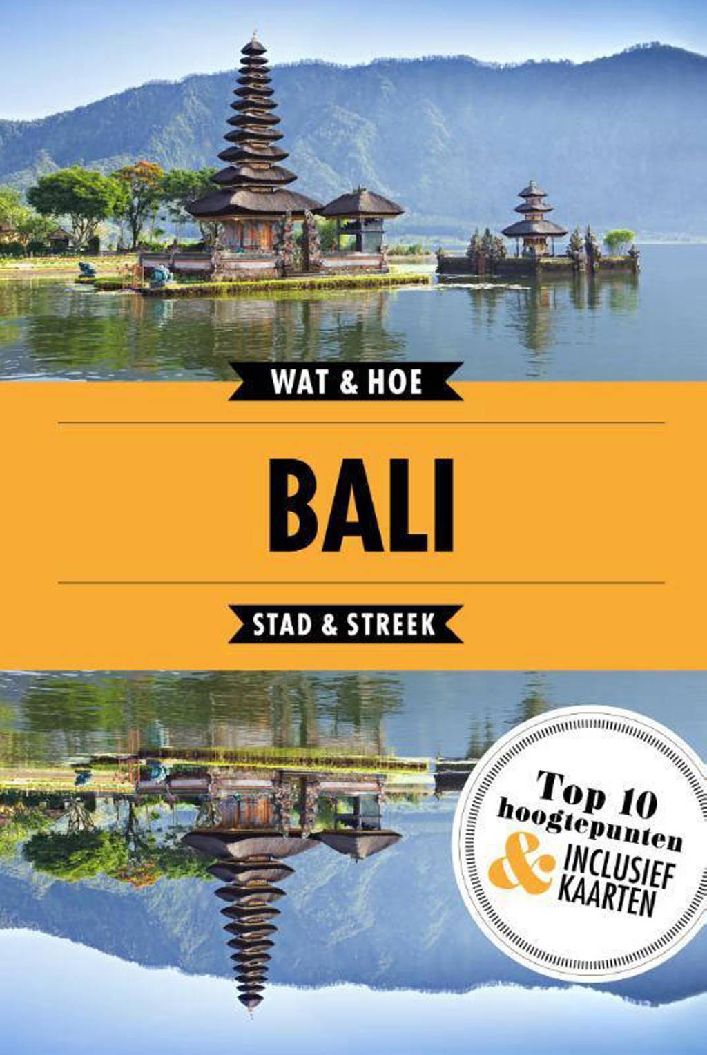 Wat & Hoe Reisgids: Bali - Wat & Hoe Stad & Streek