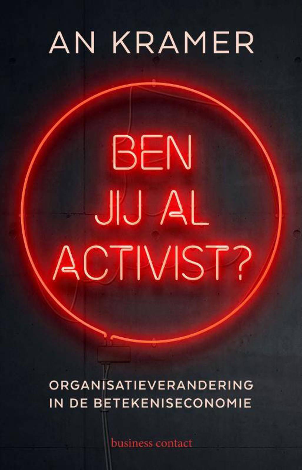 Ben jij al activist? - An Kramer