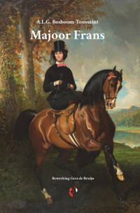 Lalito Klassiek: Majoor Frans - A.L.G. Bosboom-Toussaint