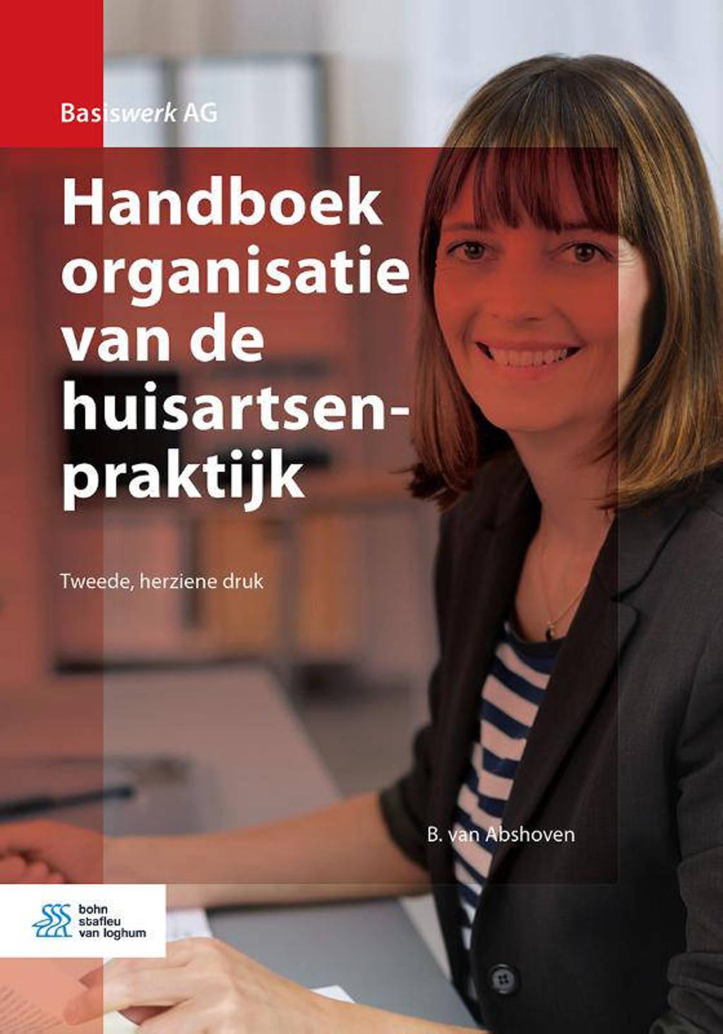 Basiswerk AG: Handboek organisatie van de huisartsenpraktijk - B. van Abshoven