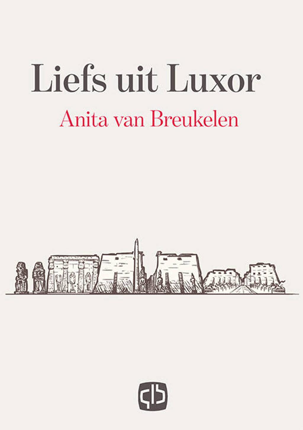 Liefs uit Luxor - Anita van Breukelen