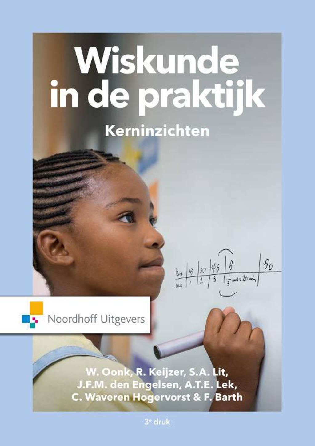 Wiskunde in de praktijk - Kerninzichten - W. Oonk, R. Keijzer, S.A. Lit, e.a.