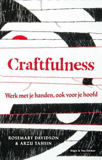 Craftfulness - Rosemary Davidson en Arzu Tahsin