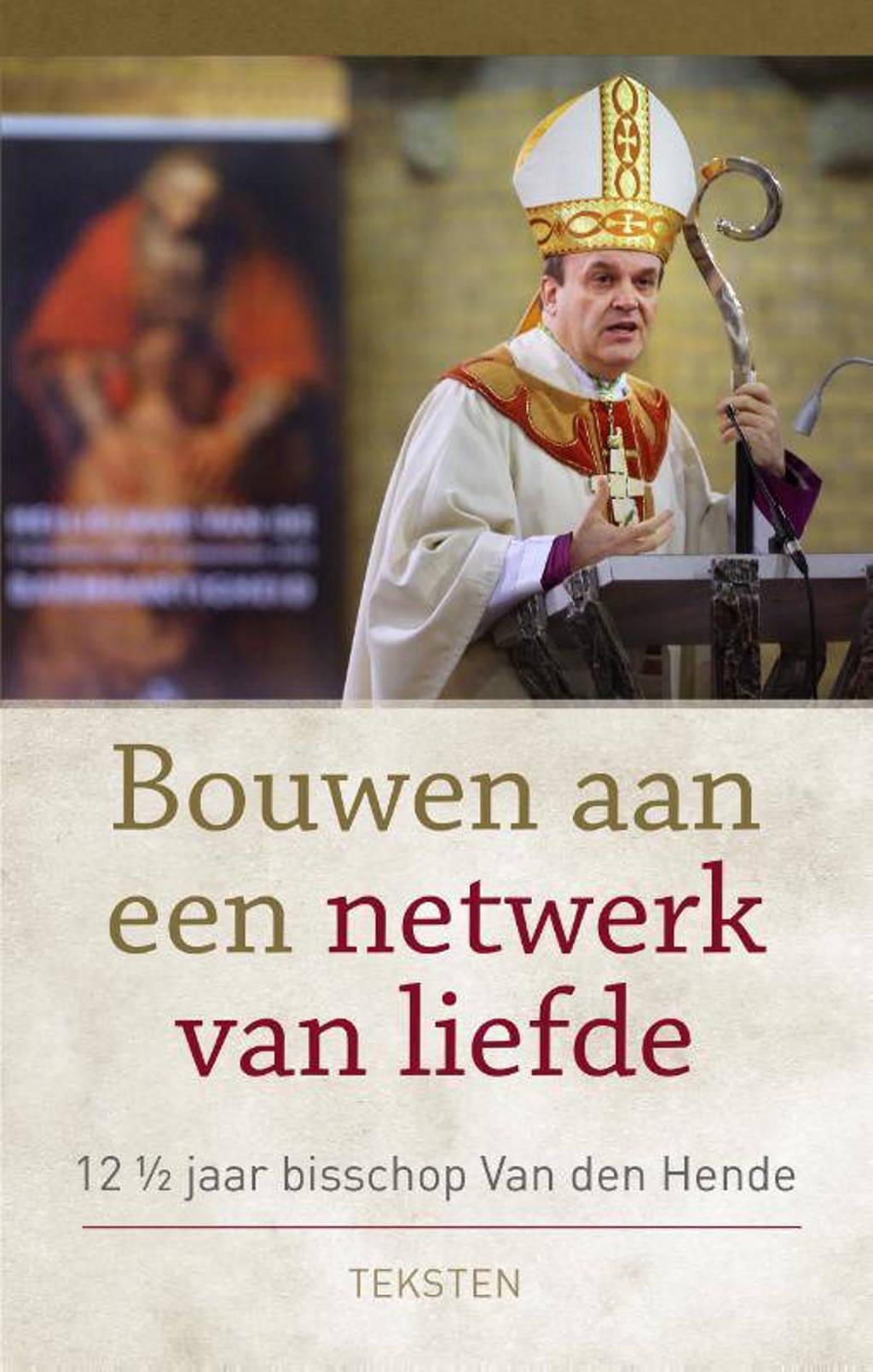 Bouwen aan een netwerk van liefde - Hans van den Hende