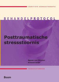 Posttraumatische stresstoornis Therapeutenboek - Agnes van Minnen en Arnoud Arntz