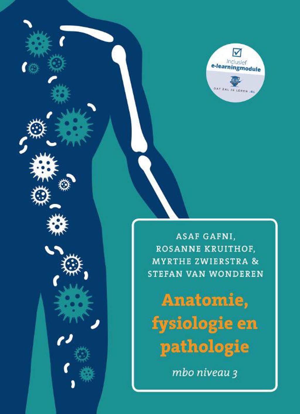 Anatomie, fysiologie en pathologie mbo niveau 3 - Asaf Gafni, Rosanne Kruithof en Stefan van Wonderen