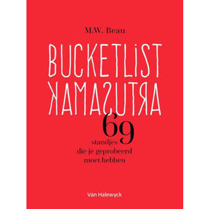 Bucketlist Kamasutra - M.W. Beau
