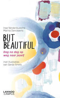 But beautiful - Inez Vandenbussche en Marina Danckaerts