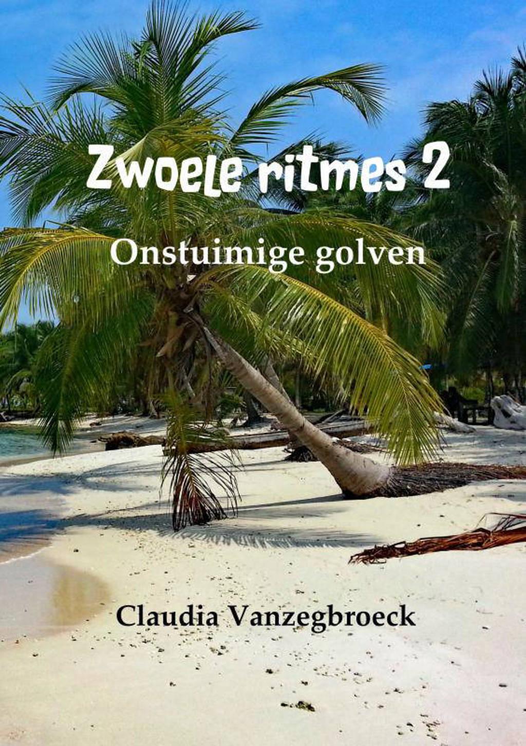Zwoele ritmes 2 - Claudia Vanzegbroeck