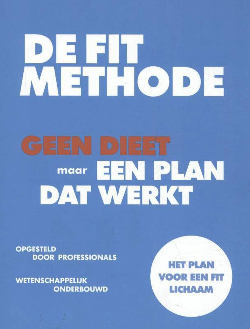 FIT Methode: De FIT Methode - Jeroen van der Mark, Laura Louwes, Neeke Smit, e.a.